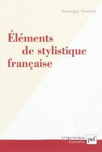 Eléments de stylistique française