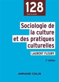 Sociologie de la culture et des pratiques culturelles