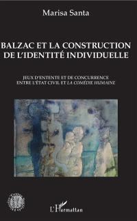 Balzac et la construction de l'identité individuelle