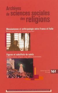 Archives de sciences sociales des religions. n° 161, Figures et substituts de saints