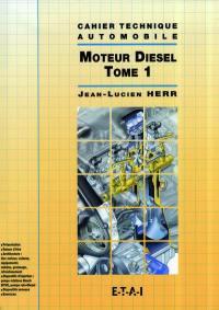 Le moteur Diesel. Volume 1,