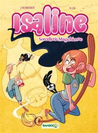 Isaline. Volume 3, Sorcellerie magichienne