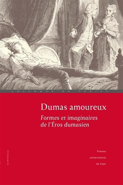 Dumas amoureux