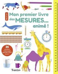 Mon premier livre des mesures... animé !