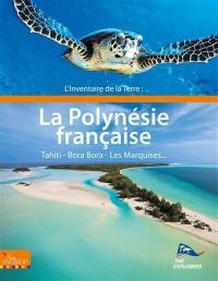L'inventaire de la Terre, La Polynésie française