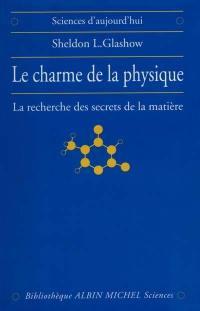 Le charme de la physique