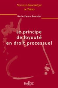 Le principe de loyauté en droit processuel