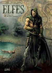 Elfes. Volume 2, L'honneur des elfes sylvains