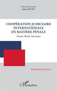 Coopération judiciaire internationale en matière pénale