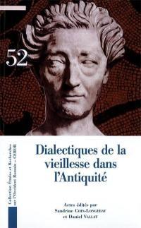 Dialectique de la vieillesse dans l'Antiquité
