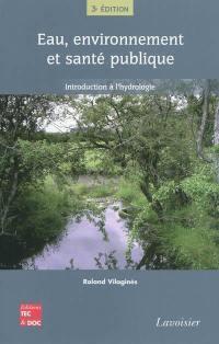 Eau, environnement et santé publique