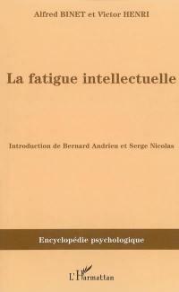La fatigue intellectuelle (1898)