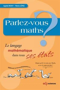 Parlez-vous maths ?