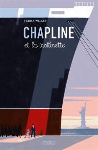 Chapline et la trottinette