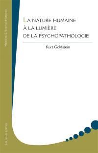 La nature humaine à la lumière de la psychopathologie