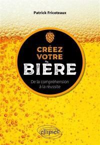 Créez votre bière