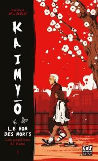Kaimyo. Volume 1, Les papillons de Kobé
