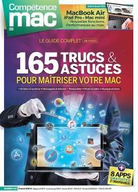 Compétence Mac. n° 63, 165 trucs & astuces pour maîtriser votre Mac