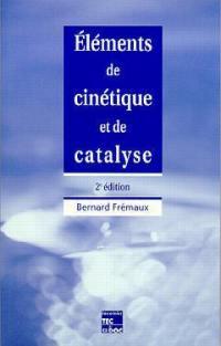 Eléments de cinétique et de catalyse