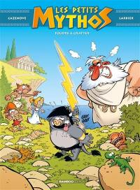 Les petits Mythos. Volume 1, Foudre à gratter