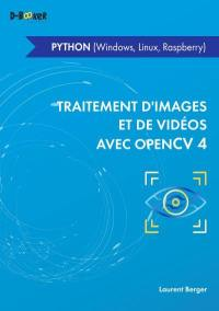 Traitement d'images et de vidéos avec OpenCV 4