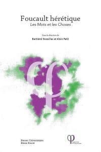 Foucault hérétique