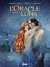 L'oracle della Luna. Volume 2, Les amants de Venise