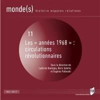 Monde(s) : histoire, espaces, relations. n° 11, Les années 1968