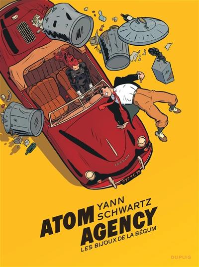 Atom agency. Volume 1, Les bijoux de la bégum