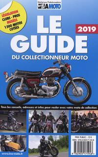 Le guide 2019 du collectionneur moto