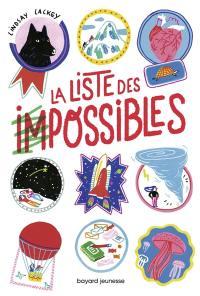 La liste des impossibles