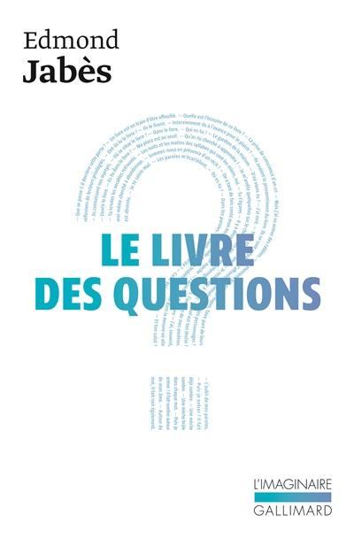 Le Livre des questions. Volume 1, Le Livre des questions; Le Livre de Yukel; Le Retour au livre