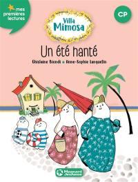 Villa Mimosa. Volume 1, Un été hanté