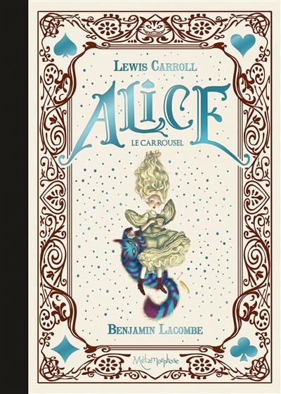 Alice : le carrousel