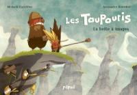 Les Toupouris. Volume 1, La boîte à images
