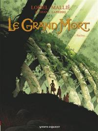 Le grand mort. Volume 2, Pauline