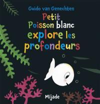 Petit poisson blanc explore les profondeurs