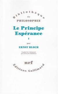 Le principe espérance. Volume 1,