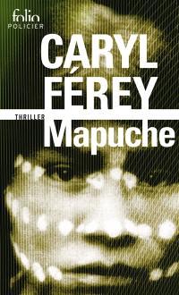 Mapuche : thriller