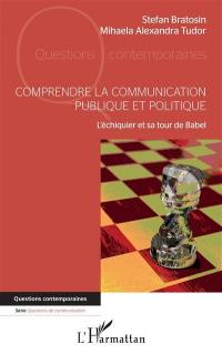 Comprendre la communication publique et politique