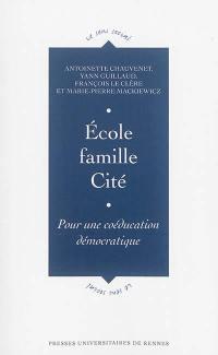 Ecole, famille, cité