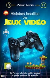 Histoires insolites des jeux vidéo