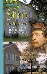 Solférino, domaine impérial
