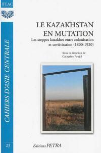 Cahiers d'Asie centrale. n° 23, Le Kazakhstan en mutation