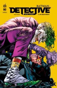 Batman. Volume 4, Un coeur hideux
