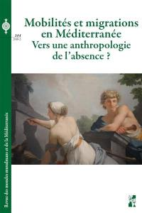 Revue des mondes musulmans et de la Méditerranée. n° 144, Mobilités et migrations en Méditerranée