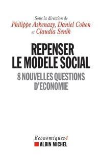 Economiques. Volume 4, Repenser le modèle social