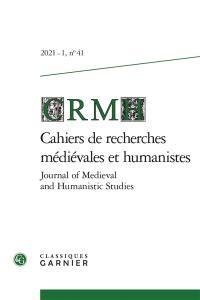 Cahiers de recherches médiévales et humanistes. n° 41, Inventer la littérature médiévale