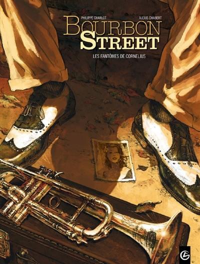 Bourbon Street. Volume 1, Les fantômes de Cornélius