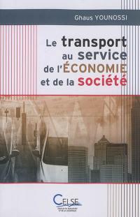 Le transport au service de l'économie et de la société